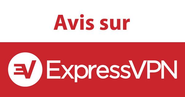 Avis ExpressVPN