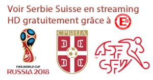 Voir Serbie Suisse en streaming HD gratuitement