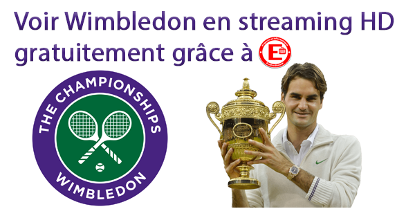 Voir Wimbledon en streaming HD gratuitement