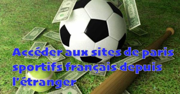 Accéder sites de paris sportifs étranger