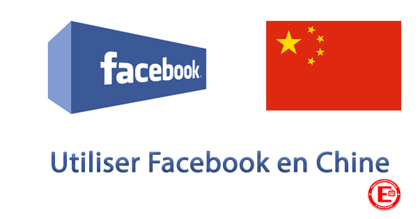 Utiliser Facebook en Chine