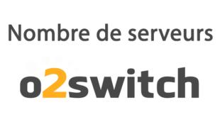 Nombre de serveurs o2switch